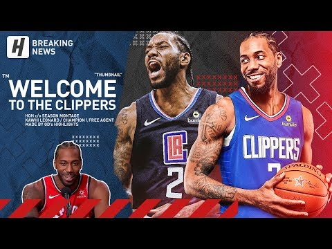 BREAKING: Kawhi Leonard Signs with the Clippers! BEST Highlights from 2018-19 NBA Season! Part 2