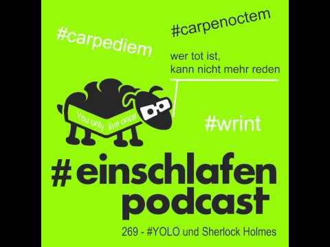 EP 269 - YOLO und Sherlock Holmes
