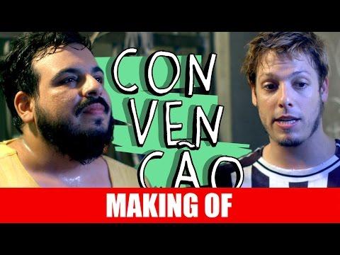 Making Of – Convenção