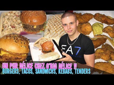 Un PUR DÉLICE chez O'BIG DÉLICE ! Burgers, Tacos, Sandwichs, Kebabs, Tenders ...