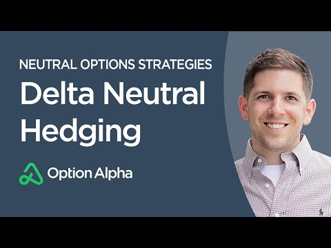 Delta Neutral Hedging – Neutral Options Strategies – Options Trading Strategies