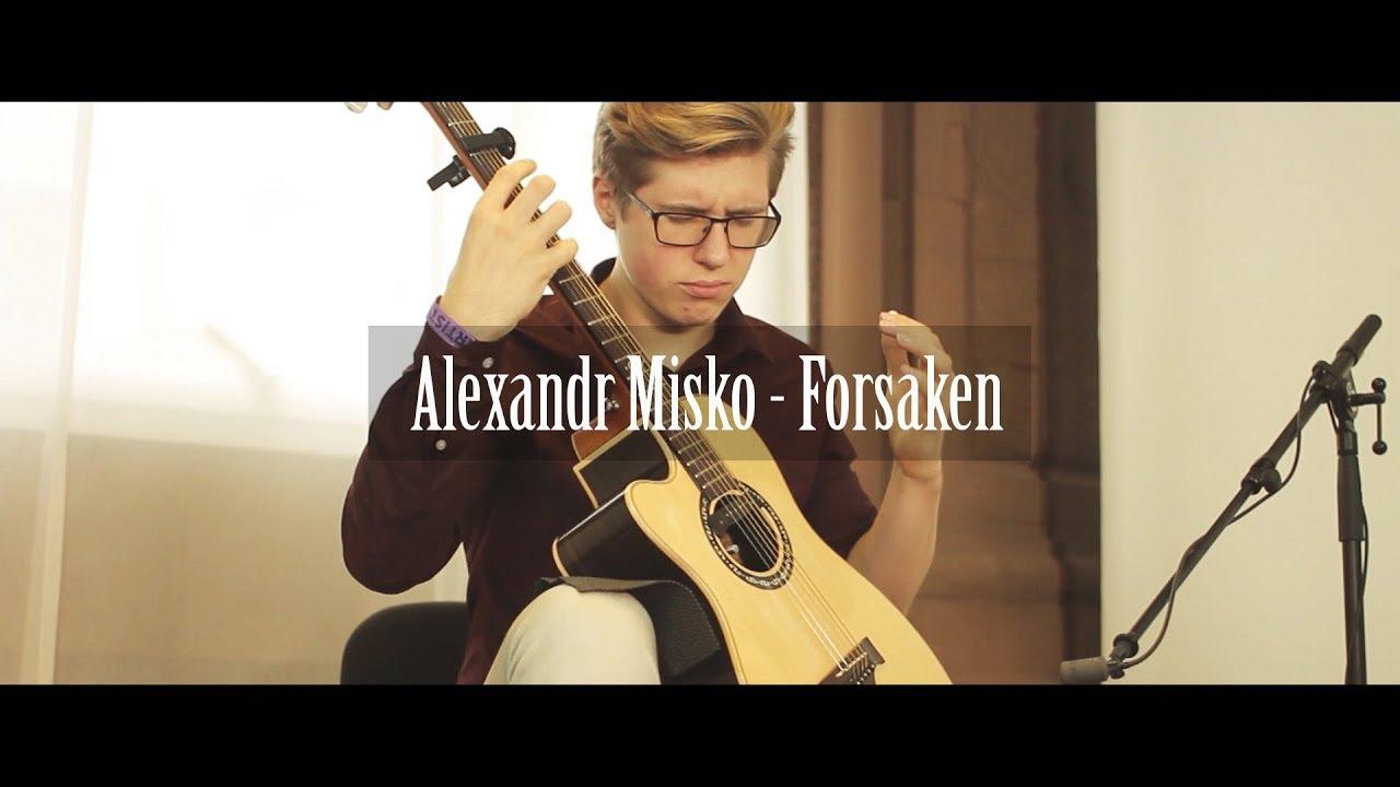 Alexandr Misko | Forsaken