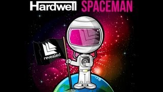 Hardwell - Spaceman (Original Mix)