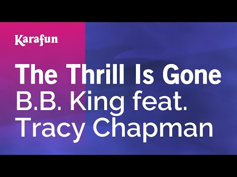 Karaoke The Thrill Is Gone - B.B. King *
