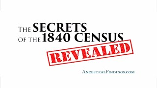 AF-034: The Secrets of the 1840 Census, Revealed