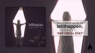 Let It Happen - Say You