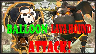 Balloon Level 6 and Lava Hound Level 1 (lavaloon) - Clash of Clans Air Defence Eliminator