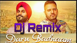 DJ remix Daru Badnaam Karti