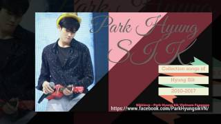 Video Album Park HyungSik 박형식 ( All songs from 2010 to 2017 ) download MP3, 3GP, MP4, WEBM, AVI, FLV Juni 2018