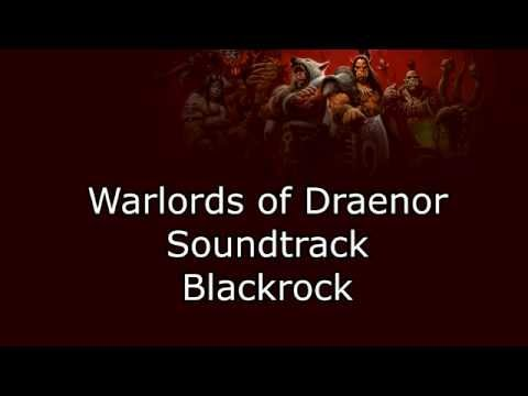 Warlords of Draenor Music - Blackrock