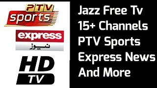 Jazz Free Tv Channels Free Cricket Live Streaming | Jazz Free Tv MX Player Links