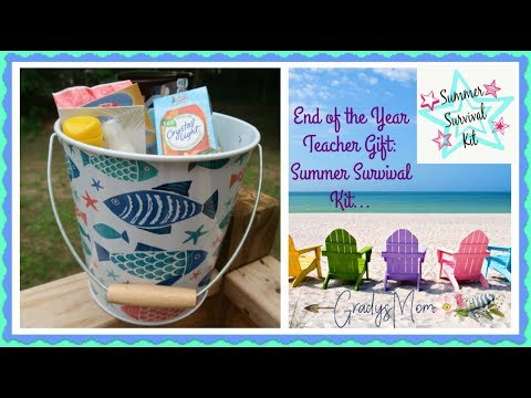 End Of The Year Teacher Gift Idea | Summer Survival Kit | On A Budget