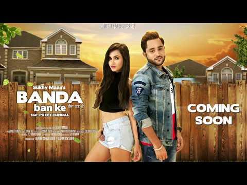 Banda Ban Ke (Motion Poster) Sukhy Maan | White Hill Music | Releasing on 21 November