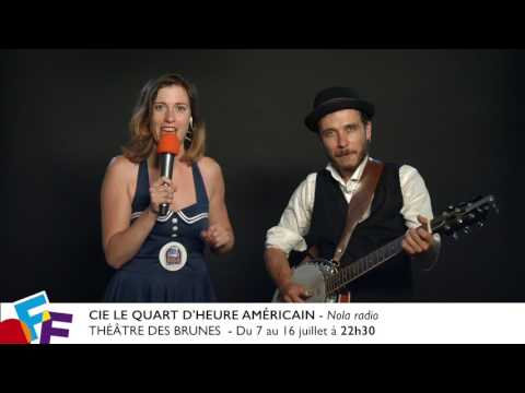VIDÉ'OFF : Nola radio - TÉÂTRE DES BRUNES #OFF17