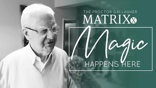 The Proctor Gallagher Matrixx: Magic Happens Here