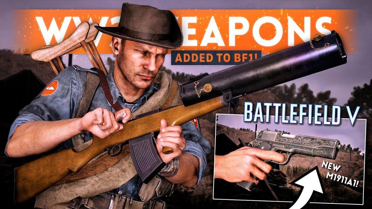 5 *BRAND NEW* WW2 WEAPONS Added To Battlefield 1 - Battlefield 5 Pre-Order Guns (BAR A2, M1911A1)