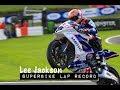 Lee Jackson - Superbike Lap Record