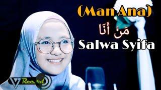 Download Lagu Man Ana Cover By Salwa Syifau Rahma mp3