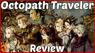 Review: Octopath Traveler (Reviewed on Switch, also coming to PC) (Video Game Video Review)