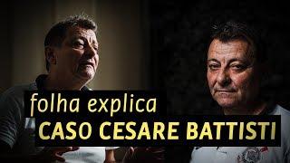 Folha Explica o caso Cesare Battisti