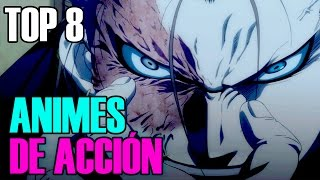 Top 8 animes de acción recomendados