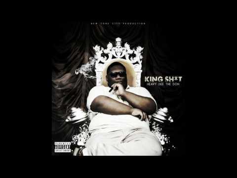 Heavy Dee The Don - King Shit [Full Mixtape]