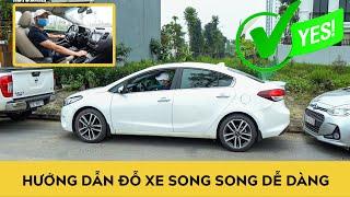 Hướng dẫn đỗ xe song song - DỄ DÀNG và CHÍNH XÁC cho tài mới | Autodaily