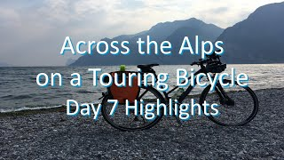 Across the Alps on a Touring Bicycle - Day 7 Highlights (Fuessen to Lake Garda)