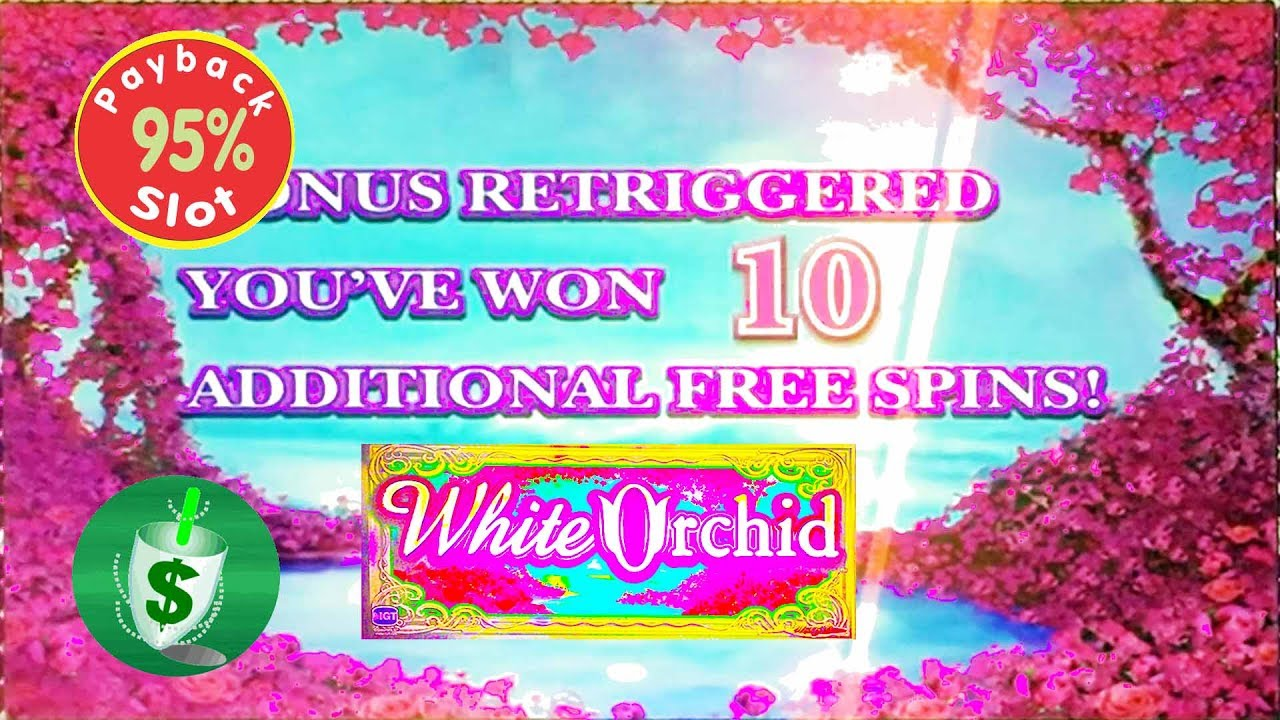 White Orchid 95 Slot Machine Youtube