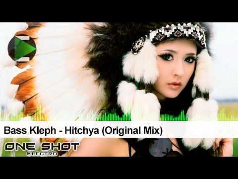 Bass Kleph - Hitchya (Original Mix)