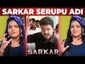 """SARKAR Padam SERUPALA ADICHA Mari Irukum"" - VJ Chitra On Sarkar   Thalapathy Vijay   NPA 30"