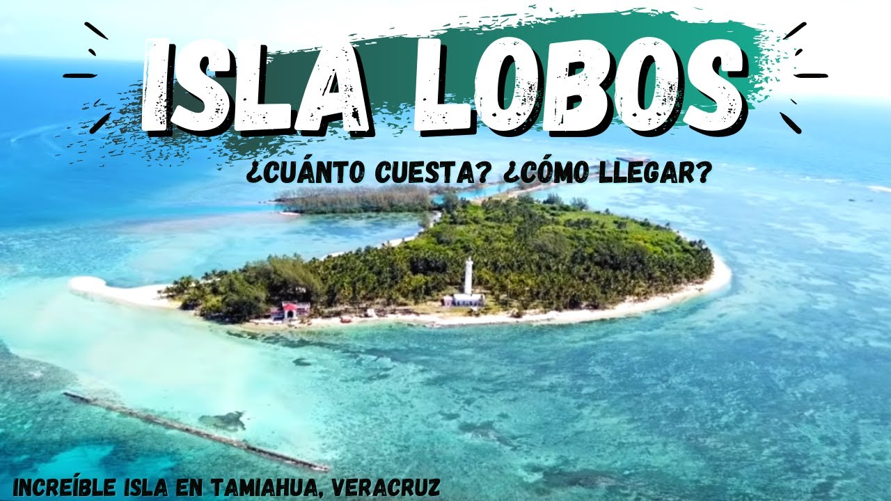 ISLA LOBOS - Tamiahua Junio 2021 🌴 El CARIBE de #VERACRUZ ¿cuánto cuesta ir? ¿qué hacer?