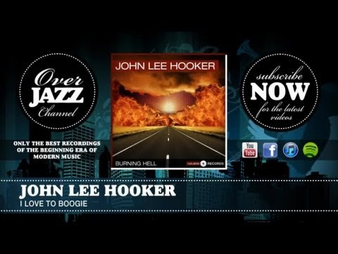 John Lee Hooker - I Love To Boogie (1949)