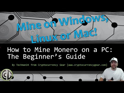 Monero Mining Guide: Mine XMR On Windows Or Mac, CPU And GPU Miner
