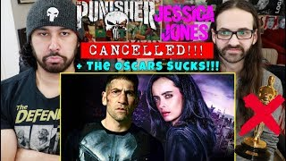 The Punisher & Jessica Jones CANCELLED!!! + The Oscars Suck