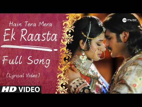 Hain Tera Mera Ek Raasta - Full Song | Jodha Akbar | Lyrical Video | Zee Tv | HD