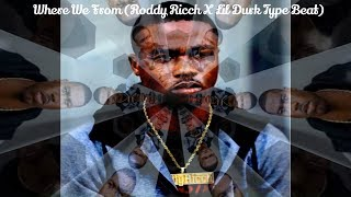Where We From (Roddy Ricch X Lil Durk Type Beat)