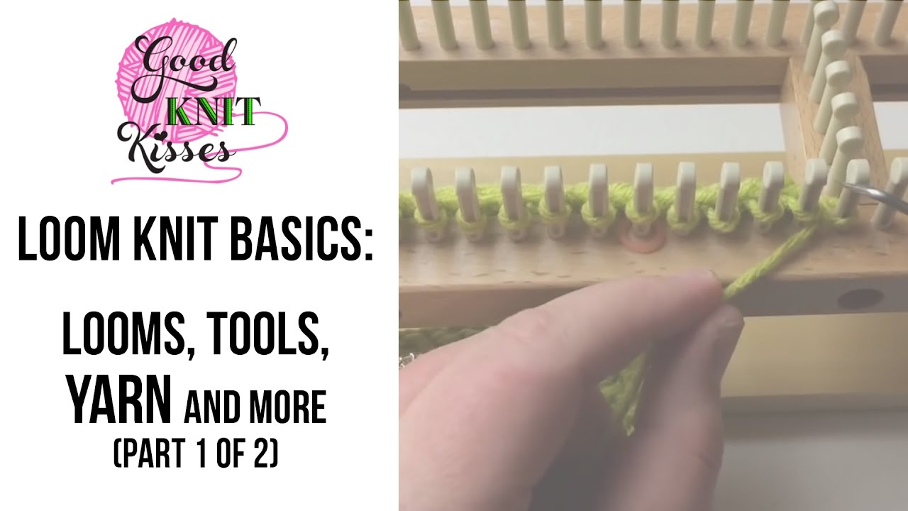 Loom Knit Looms Tools Basic Info Part 1 Of 2 Closed Captions Cc