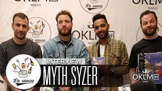 MYTH SYZER - #LaSauce sur OKLM Radio 26/04/18