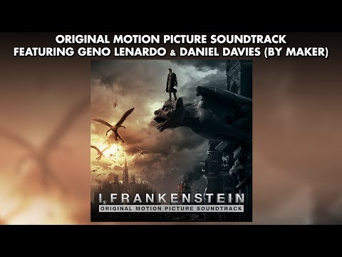 I, FRANKENSTEIN: Official Soundtrack Preview - BY MAKER (Geno Lenardo & Daniel Davies)