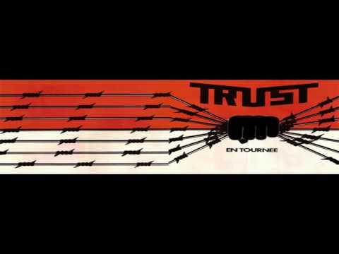 "TRUST - ""La Luxure""  live"
