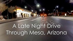 A Late Night Drive Through Downtown Mesa Arizona asmr