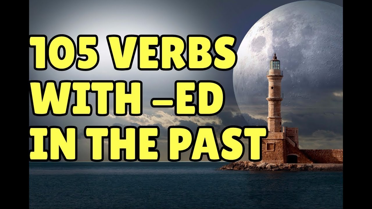 105 Regular Verbs with ED in the Past – Espresso English