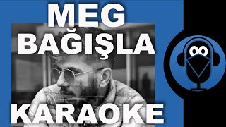 Meg - Bağışla / KARAOKE / Sözleri / Beat / Lyrics / ( Cover ) Fon Müziği Resimi