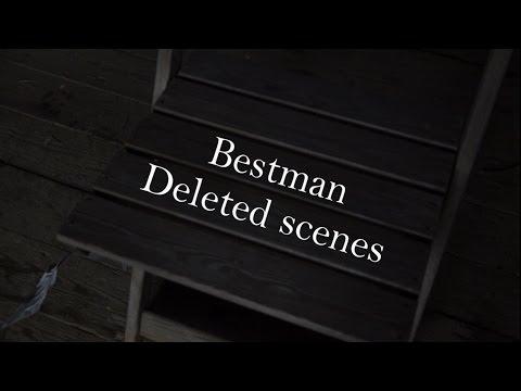 Bestman, deleted s