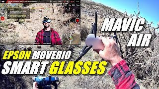 DJI MAVIC AIR with Epson Moverio BT300 Smart Glasses - Review Part 2 - Flight Test, Pros & Cons
