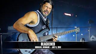 Metallica: Blackened (MetOnTour - Roskilde, Denmark - 2013)