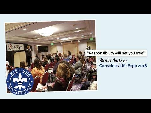 """Responsibility will set you free"" · Mabel Katz at Conscious Life Expo 2018 · Los Angeles, USA"