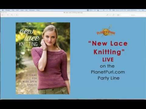 """""""New Lace Knitting"""" with Romi Hill  LIVE on the Party Line 10-21-15"""