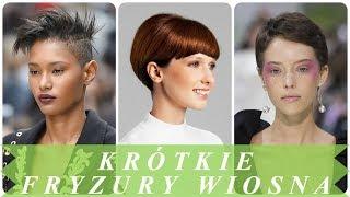 Krótkie włosy modne fryzury wiosna 2018